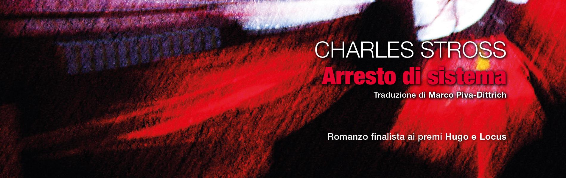 Arresto di sistema, di Charles Stross