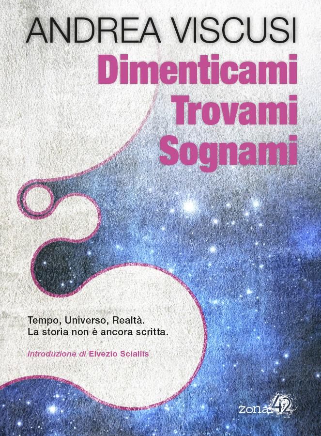Dimenticami Trovami Sognami ebook Cop 663x900