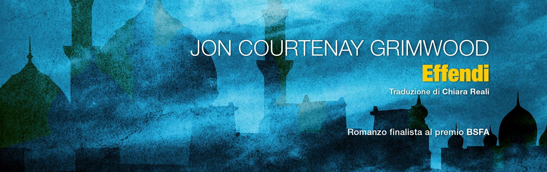 Effendi, di Jon Courtenay Grimwood