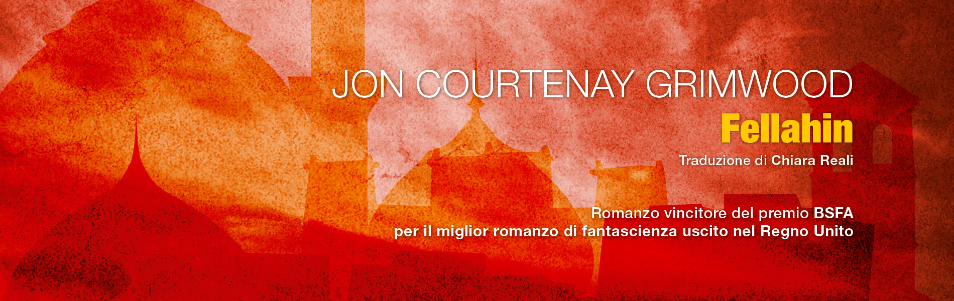 Fellahin, di Jon Courtenay Grimwood
