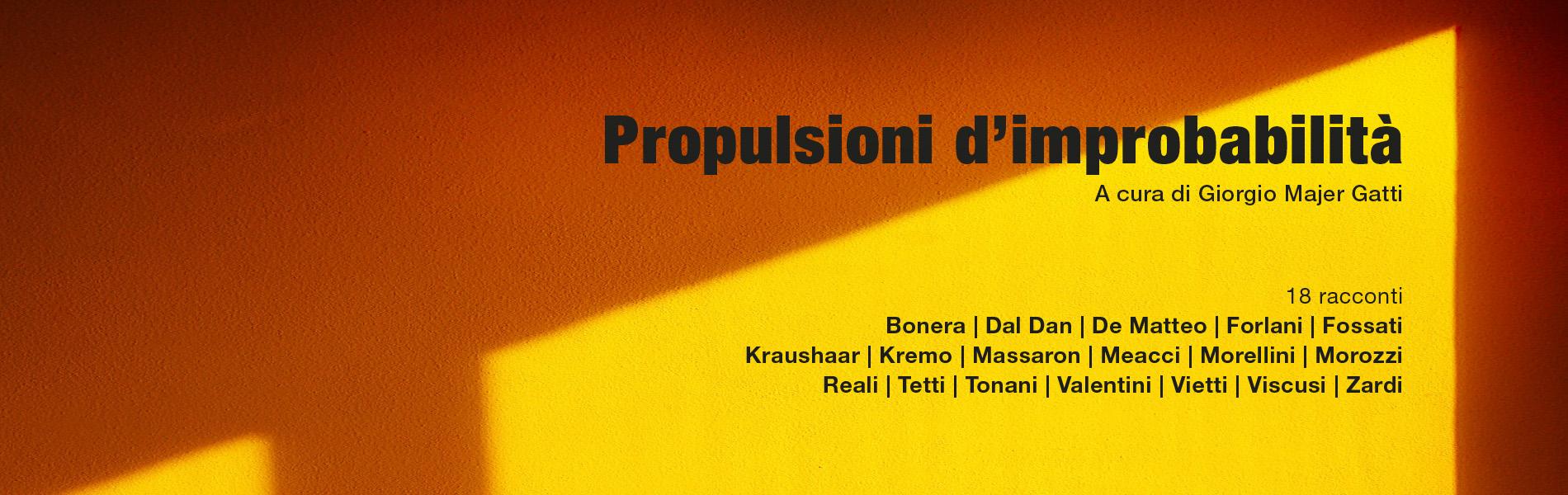 Propulsioni d'improbabilità, a cura di Giorgio Majer Gatti